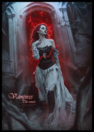 VAMPIRES : THE RETURN by saritaangel07