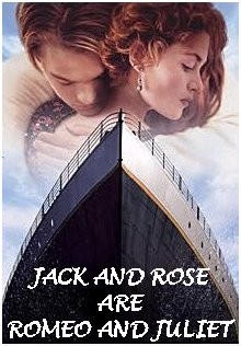 Jack and Rose Romeo and Juliet