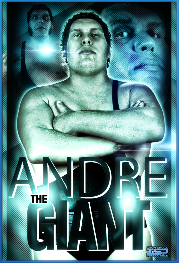 Andre the GIANT - poster by TheIronSkull