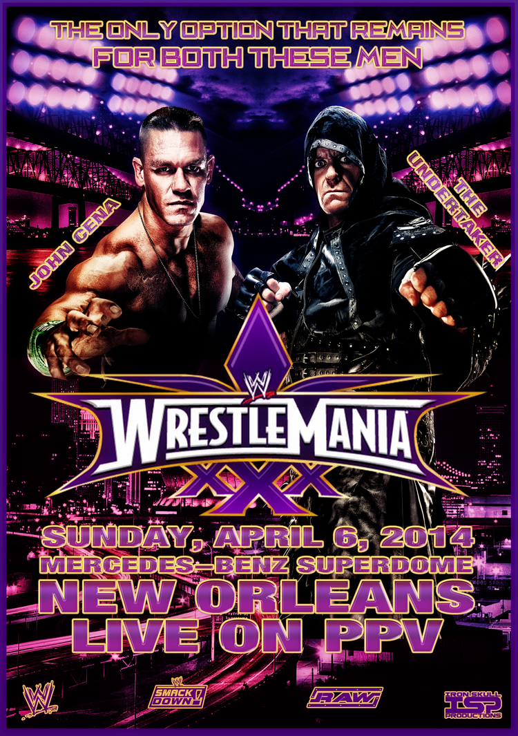 WWE - WRESTLEMANIA 30 custom poster by TheIronSkull on ...