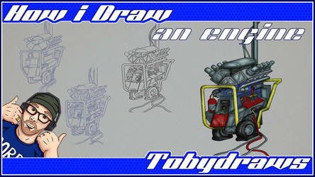 How I Draw An Engine