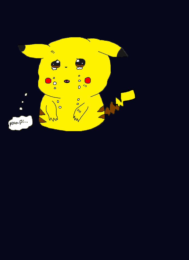 Sad Pikachu.... by SweetieVTheAFox101 on DeviantArt