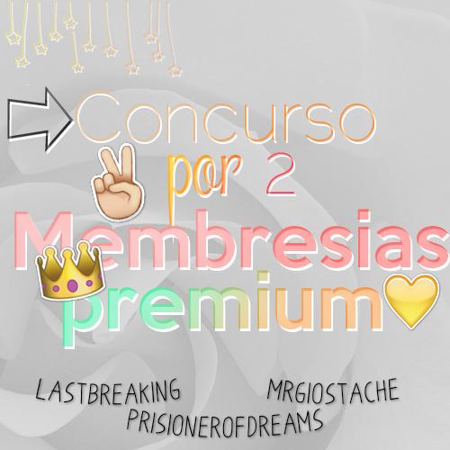 #Concurso Por 2 Membresias by EthernalSymphony