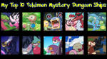 My Top 10 Pokmon Mystery Dungeon Ships by Midnight3Wonder