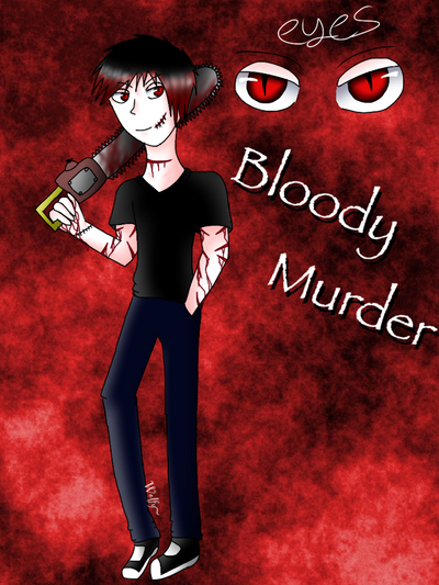 Bloody murder by Pinkwolfly