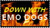 DOWN WITH EMO DOGS by odidos