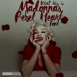 Rebel Heart Font / MADONNA