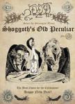 Shoggoth's Old Peculiar FULL