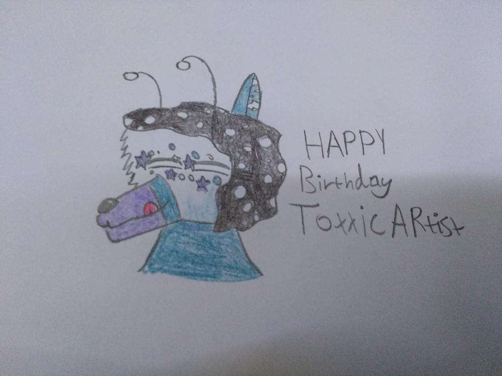 Happy Birthday Toxxicartist By Linked Sketches On Deviantart