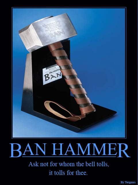 [Image: ban_hammer_by_twigzors.jpg]