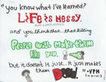 Life is Messy...