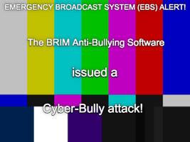 EBS Alert for Cyber-Bullying by BuddyBoy600