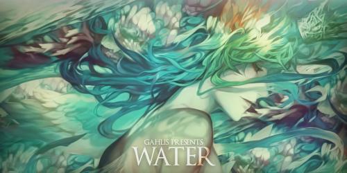 [Gahlis] Water by Gahlis