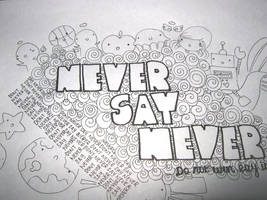 Never Say Never by angelelogs