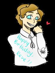 Happy Birthday, Reve!! by EddieVeneziano
