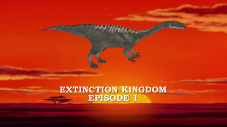 Extinction Kingdom Episode 1 by ChrisM199