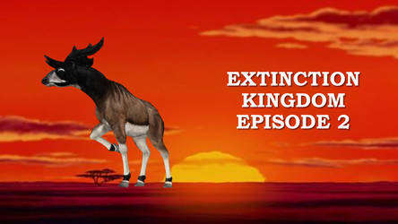 Extinction Kingdom Episode 2 by ChrisM199