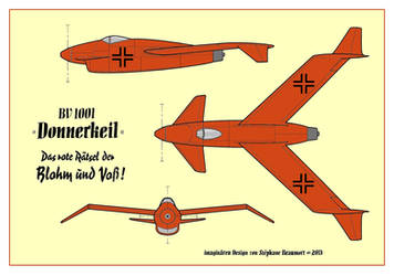 Blohm und Voss Bv 1001 'Donnerkeil' interceptor by Bispro