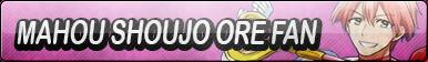 Mahou Shoujo Ore Fan Button by Yami-Sohma