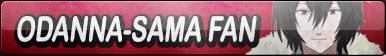 Odanna-sama Fan Button by Yami-Sohma