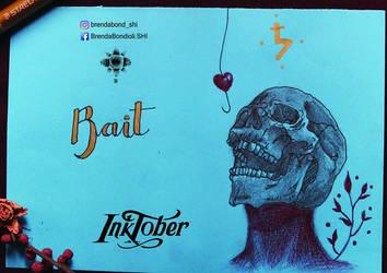 Inktober- 3 BAIT by brendabondioli-Shi