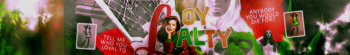 Loyalty | Banner by KennyJennur