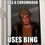 Scumbag Steve meme: Chromebook