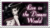 dA Stamp - Dream World by lynkx-ie