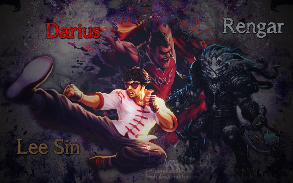 Lee Sin Rengar And Darius Wallpaper By BethanyHale