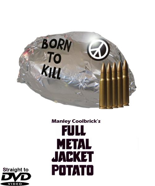 Full Metal Jacket Potato by DanBoldy on DeviantArt