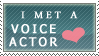 I met a Voice Actor Stamp by Katsu14