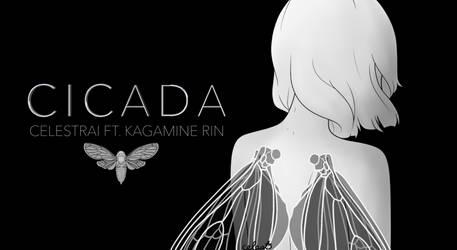 CICADA - Vocaloid Original Song by celestrai