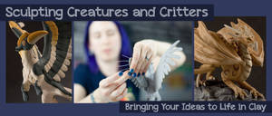 Online Class : Sculpting Creatures and Critters