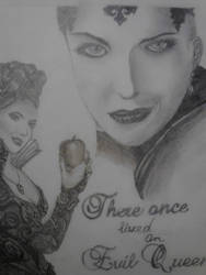 Once Upon A Time There was an evil Queen