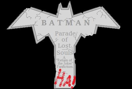 Batman: Parade of Lost Souls Art by War-Journalist