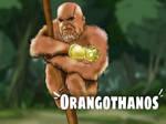 Orangothanos