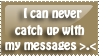 So many messages :P by riamali