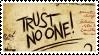 Trust No One Stamp