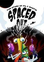 Spaced Out! The Story of Fil and Mantis