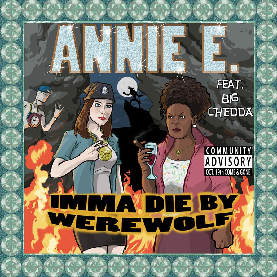 Imma Die By Werewolf by kinjamin