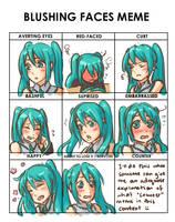 Blushing faces meme: Miku by MissMeggsie