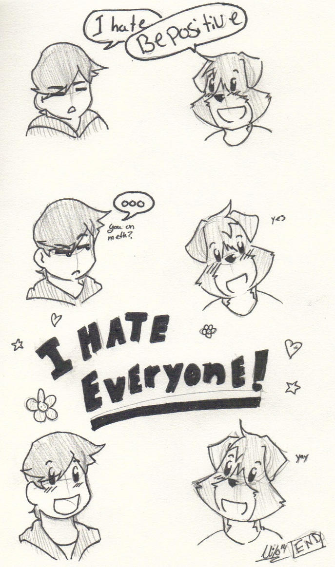 I hate everything by Milo13