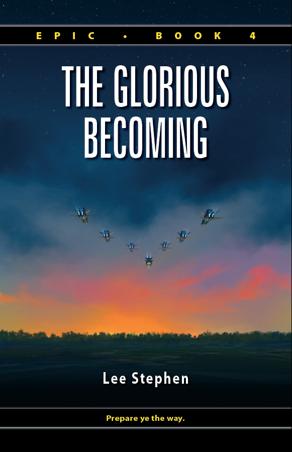 Epic 4: The Glorious Becoming by EpicUniverse