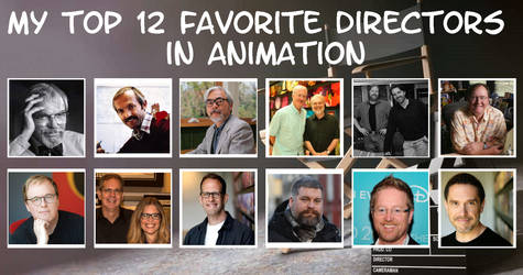 My Top 12 Favorite Directors in Animation