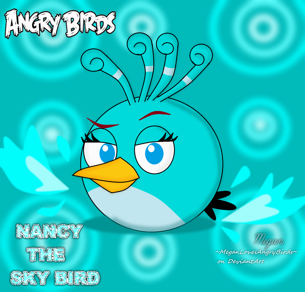 Angry Birds All Birds Names Angry Birds Nancy The Sky