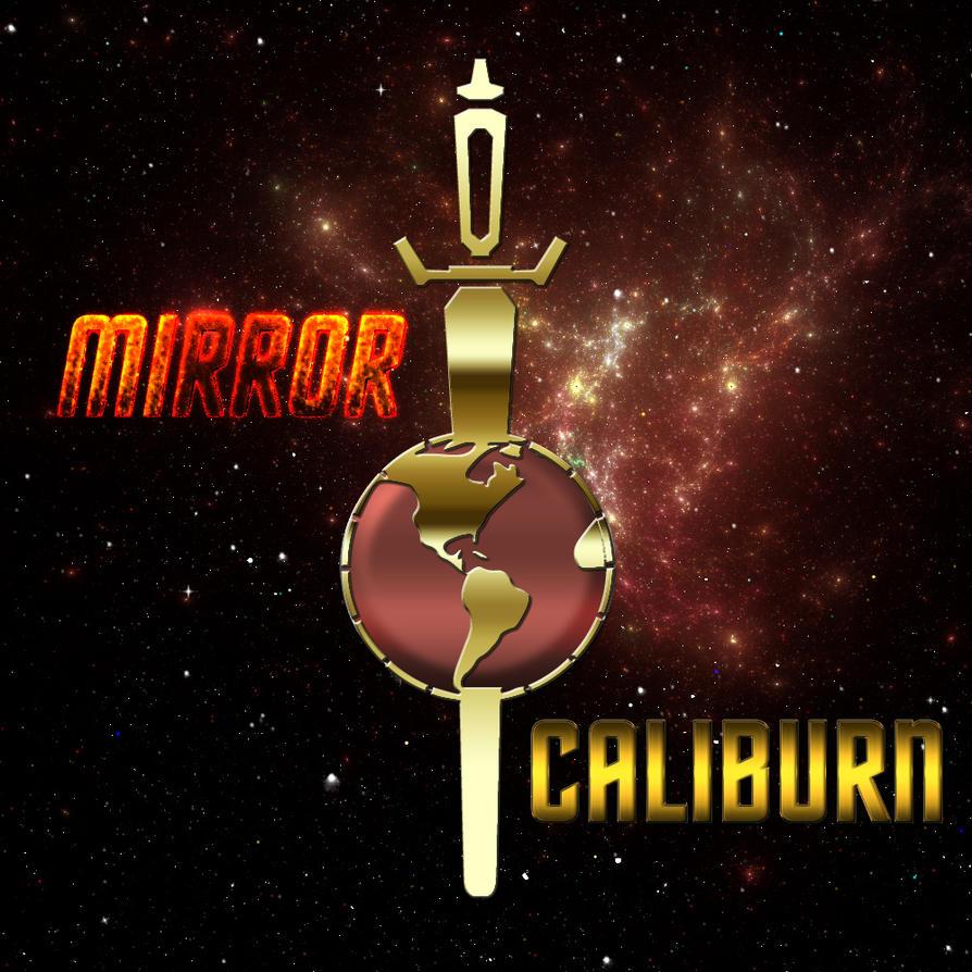Mirror Caliburn by celticarchie