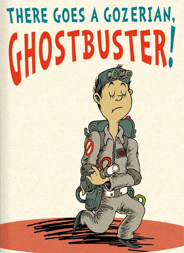 There Goes A Gozerian, Ghostbuster