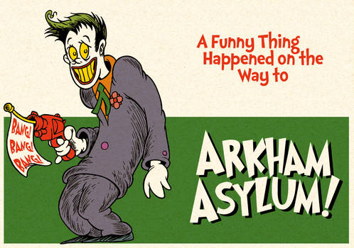 A Funny Thing Happened on the Way to Arkham Asylum