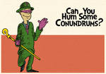 Can You Hum Some Conundrums