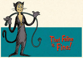 That Feline is Fine by DrFaustusAU
